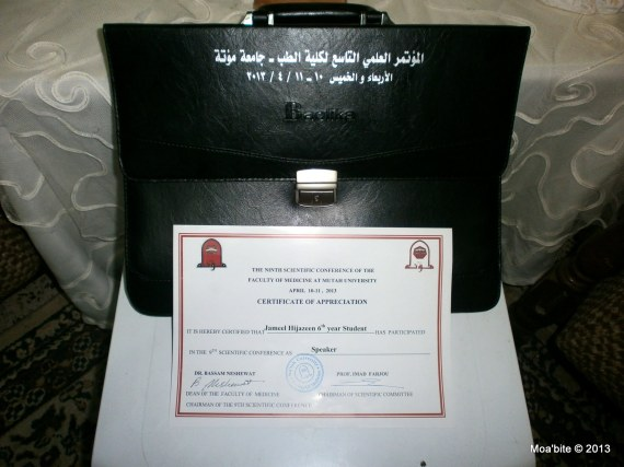 Conference bag and the certificate of being a speaker - The 9th Scientific Conference of the Faculty of Medicine at Mu'tah University, Karak, Jordan, April 10-11, 2013.